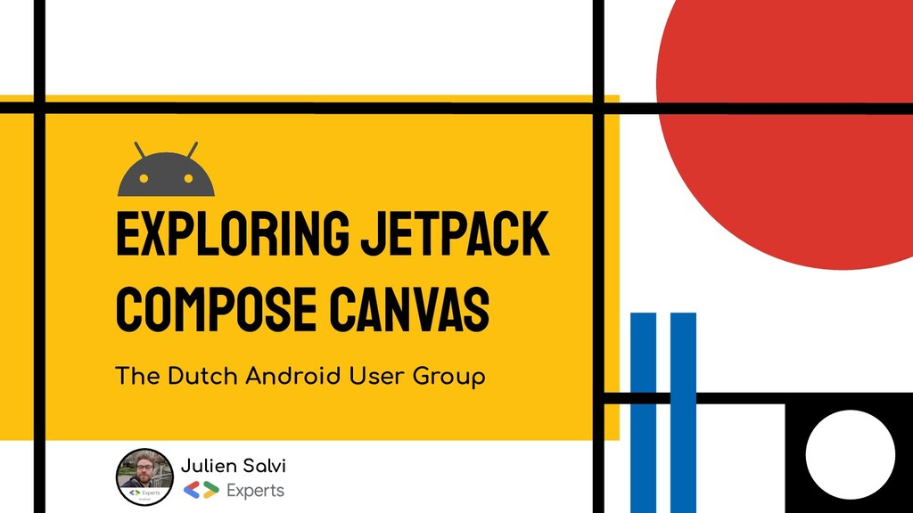 Exploring Jetpack compose canvas The Dutch Andr...