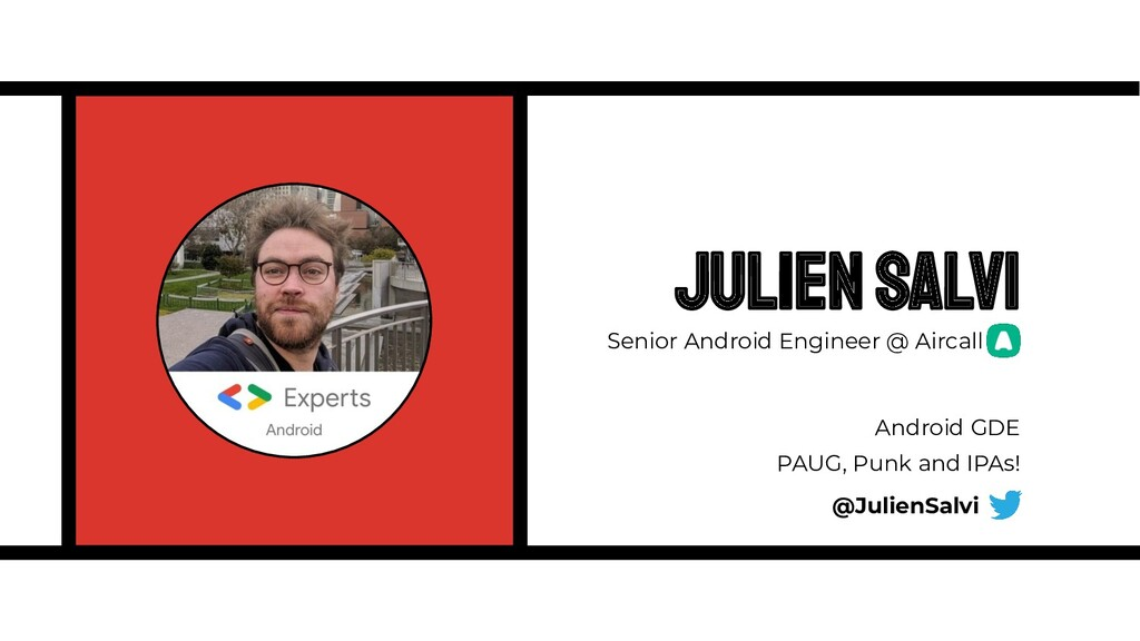 Julien Salvi Android GDE PAUG, Punk and IPAs! S...