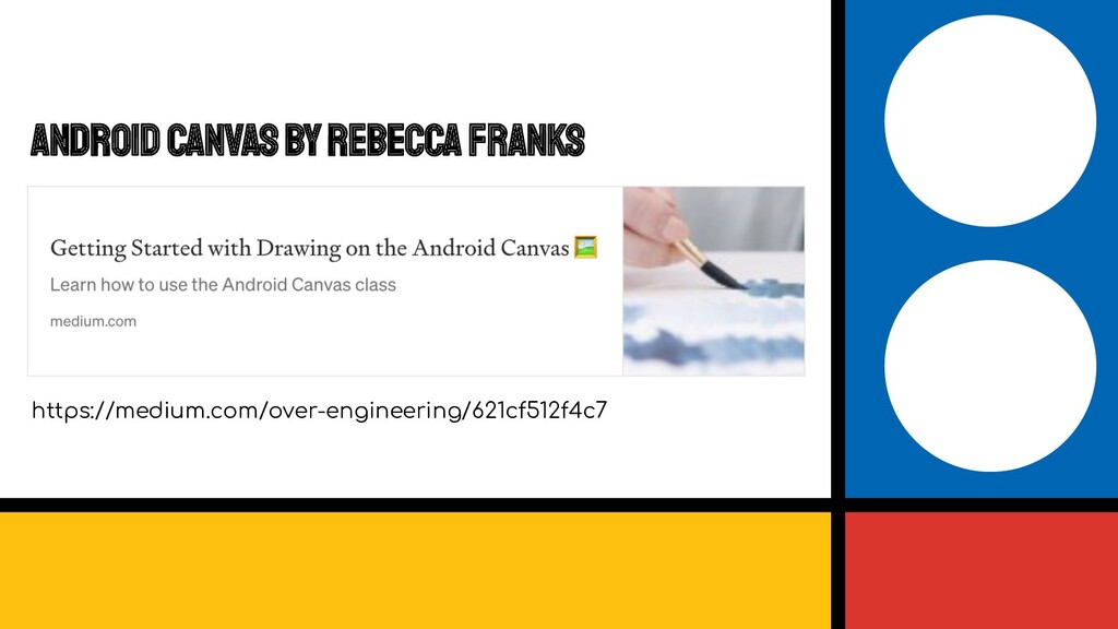 Android Canvas by Rebecca Franks https://medium...