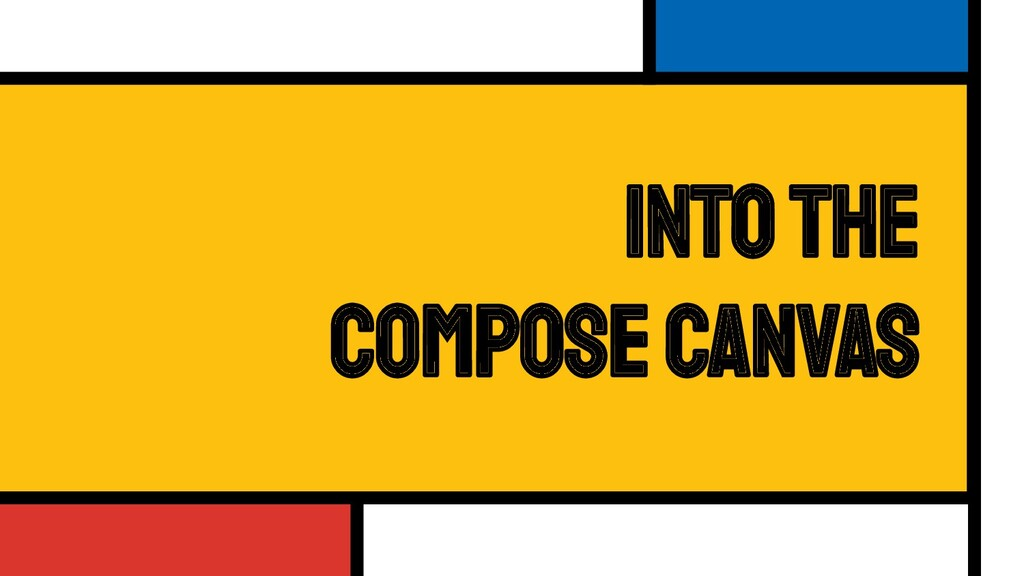 Into the Compose Canvas