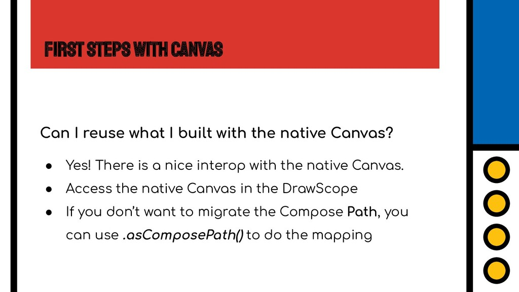 First Steps with Canvas Can I reuse what I buil...