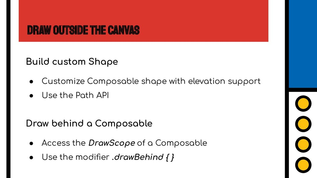 Draw Outside the Canvas Build custom Shape ● Cu...