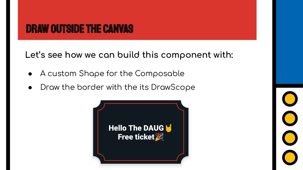 Draw Outside the Canvas Let's see how we can bu...