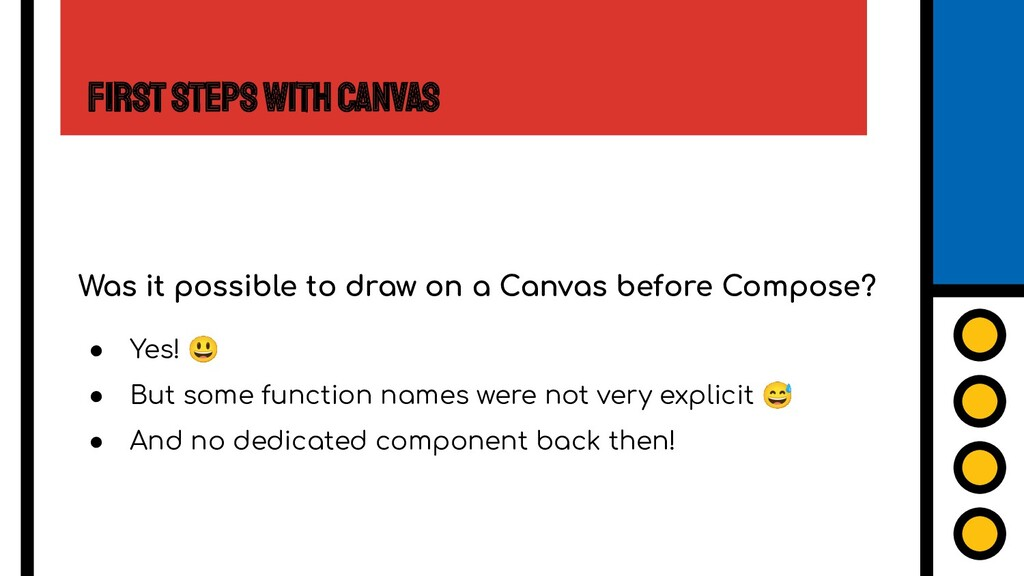 First Steps with Canvas Was it possible to draw...
