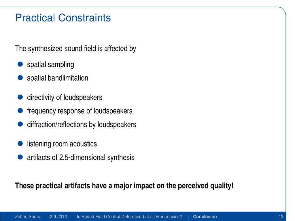 Practical Constraints The synthesized sound fiel...