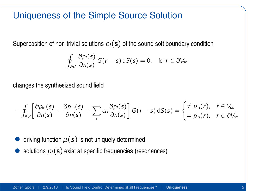 Uniqueness of the Simple Source Solution Superp...