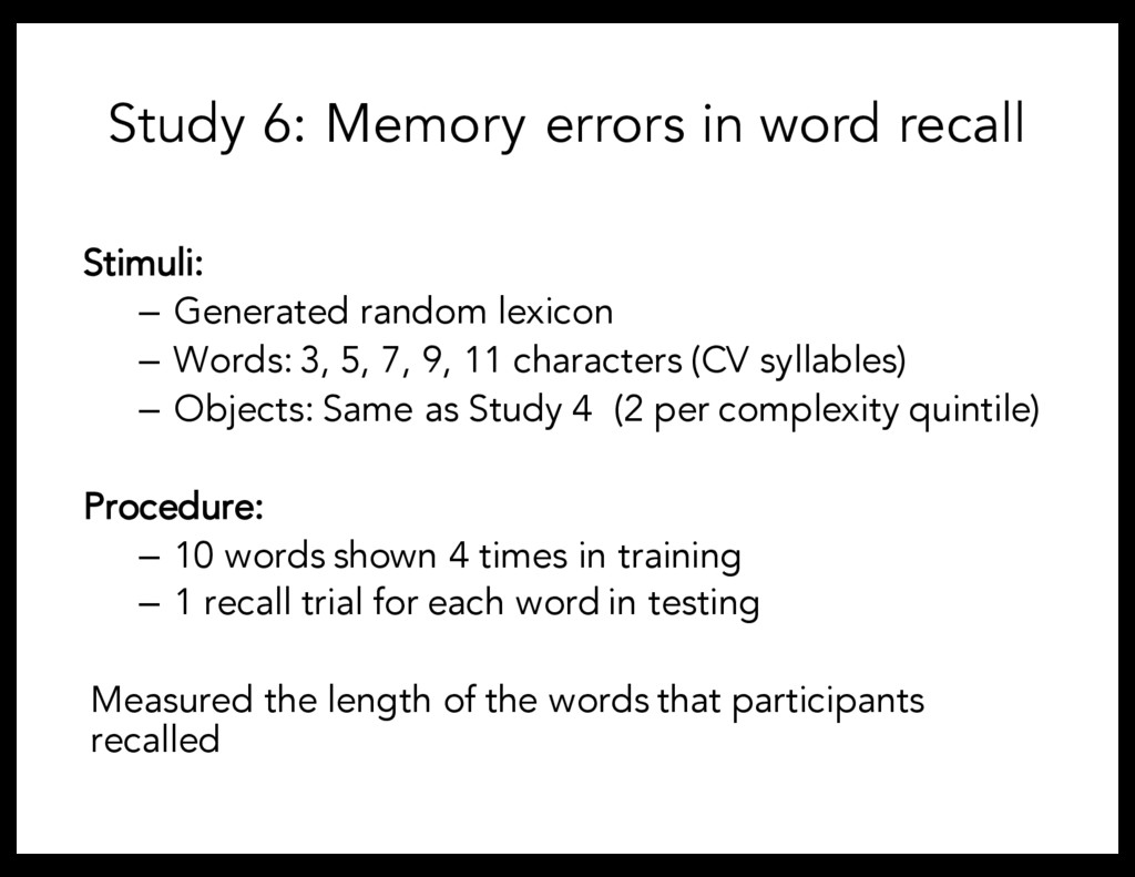 Stimuli: – Generated random lexicon – Words: 3,...