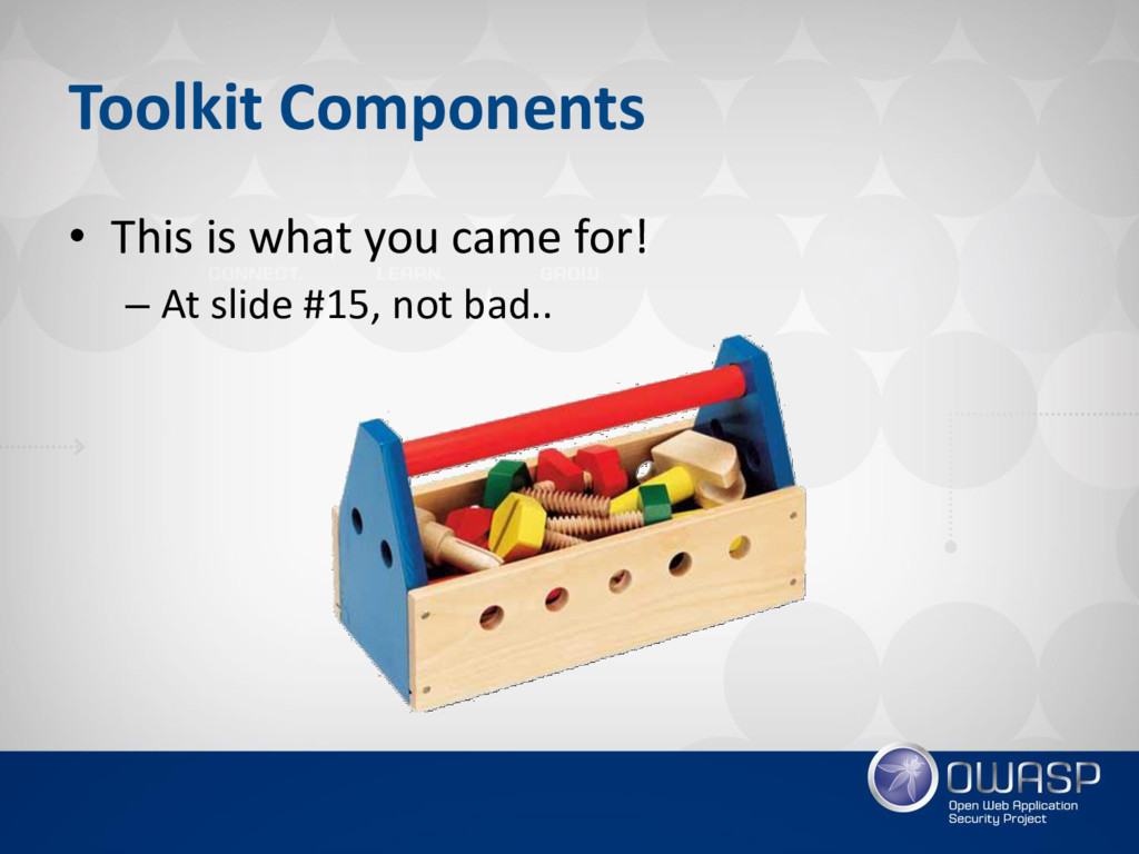 Toolkit Components • This is what you came for!...