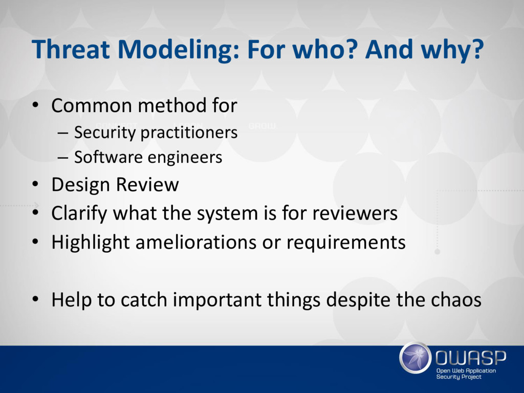Threat Modeling: For who? And why? • Common met...