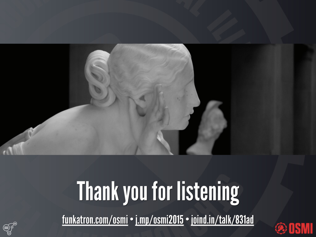 Thank you for listening funkatron.com/osmi • ...