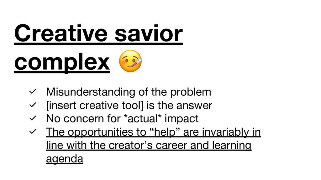 Creative savior complex ✅ Misunderstanding of t...