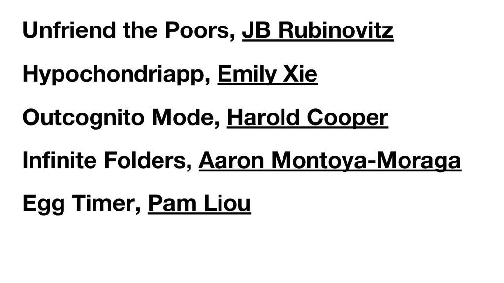 Unfriend the Poors, JB Rubinovitz Hypochondriap...