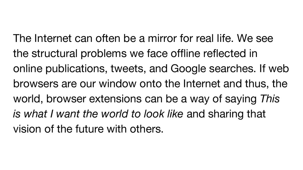 The Internet can often be a mirror for real lif...