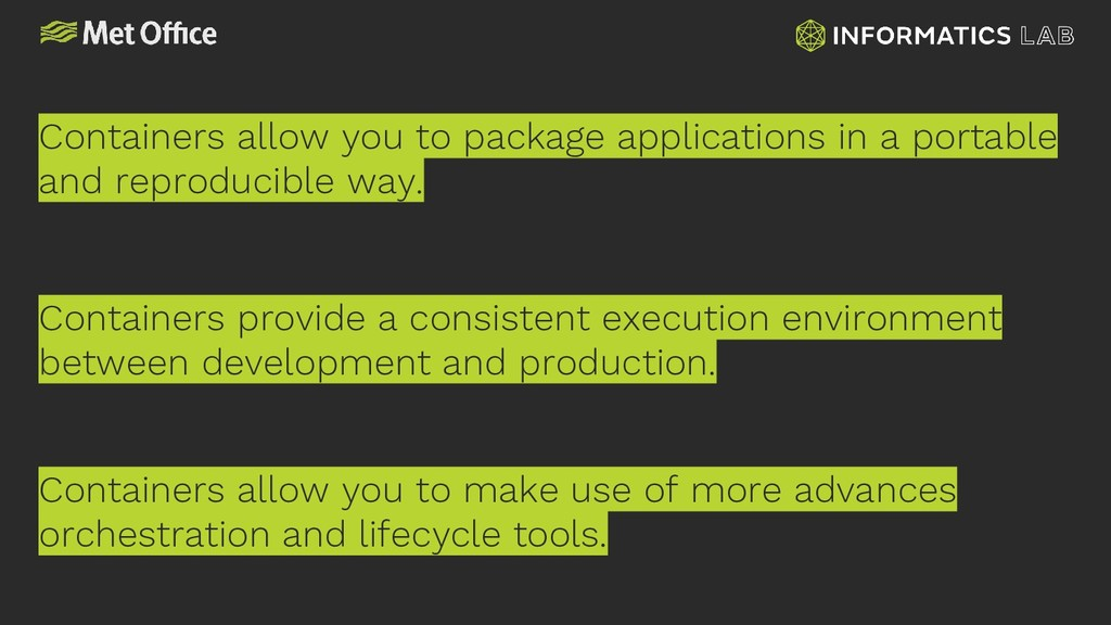 Containers allow you to package applications in...