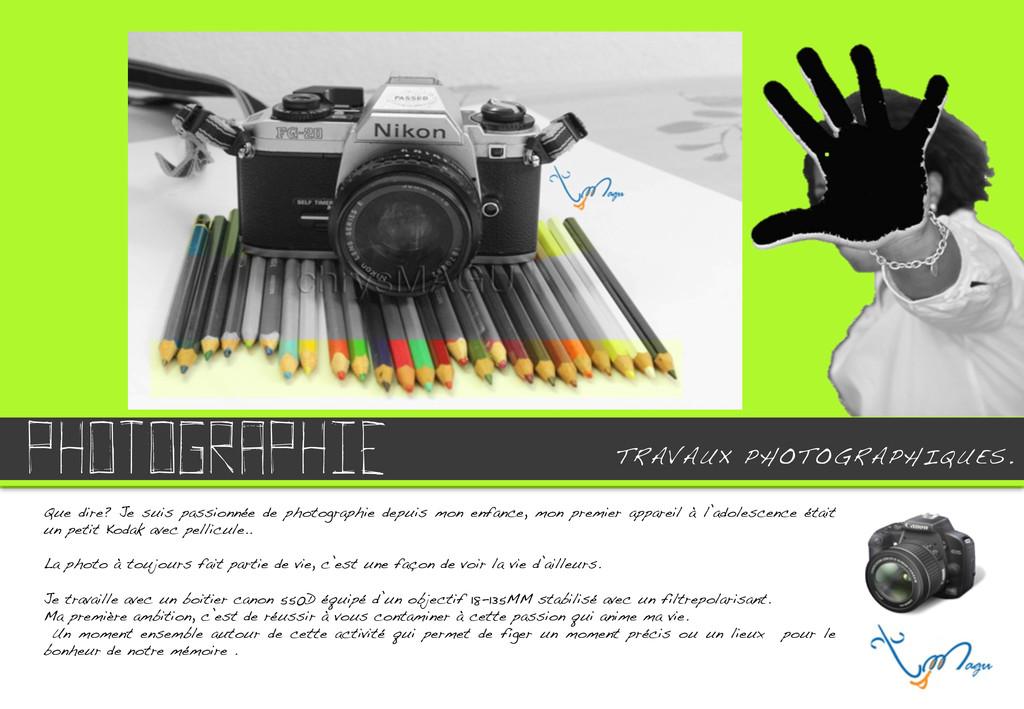 PHOTOGRAPHIE .! Que dire? Je suis passionnée de...