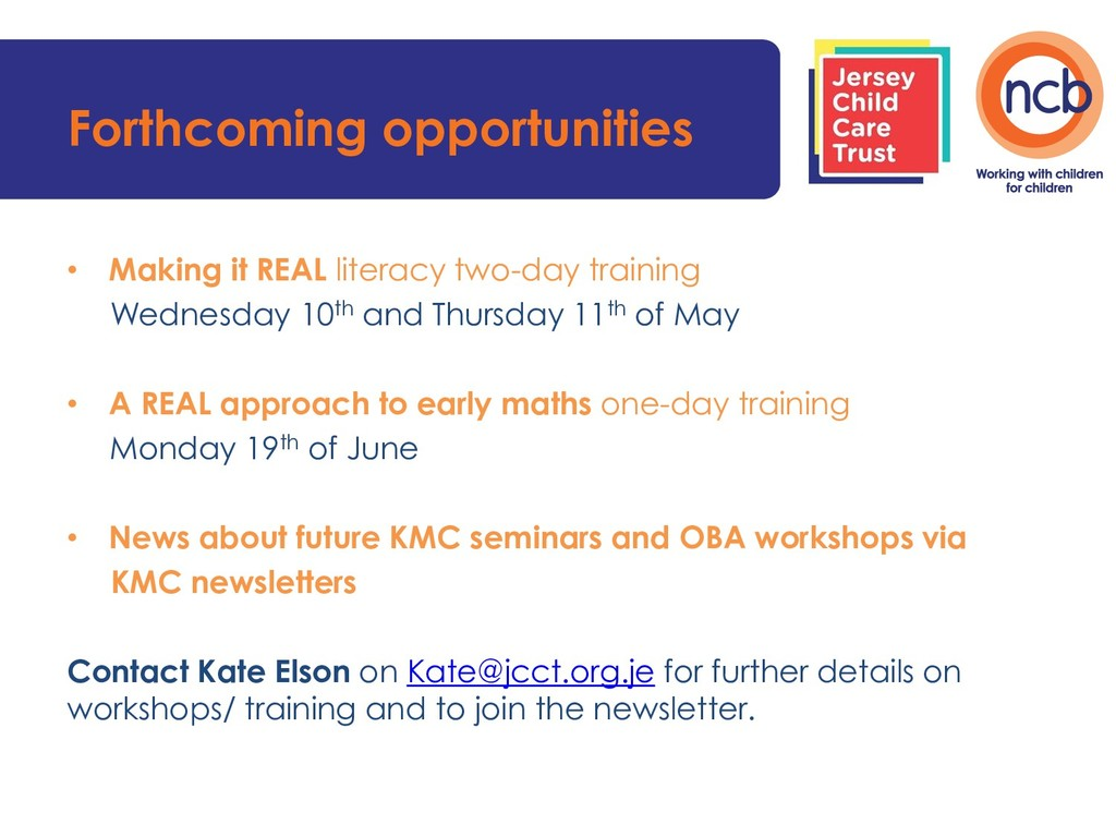 Forthcoming opportunities • Making it REAL lite...