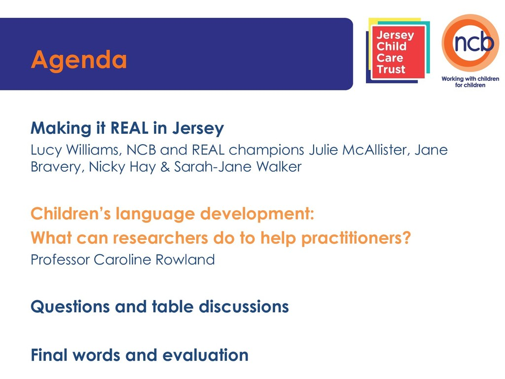 Agenda Making it REAL in Jersey Lucy Williams, ...