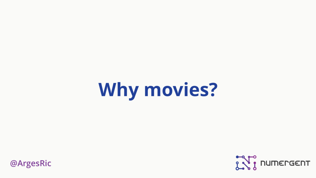 @ArgesRic Why movies?