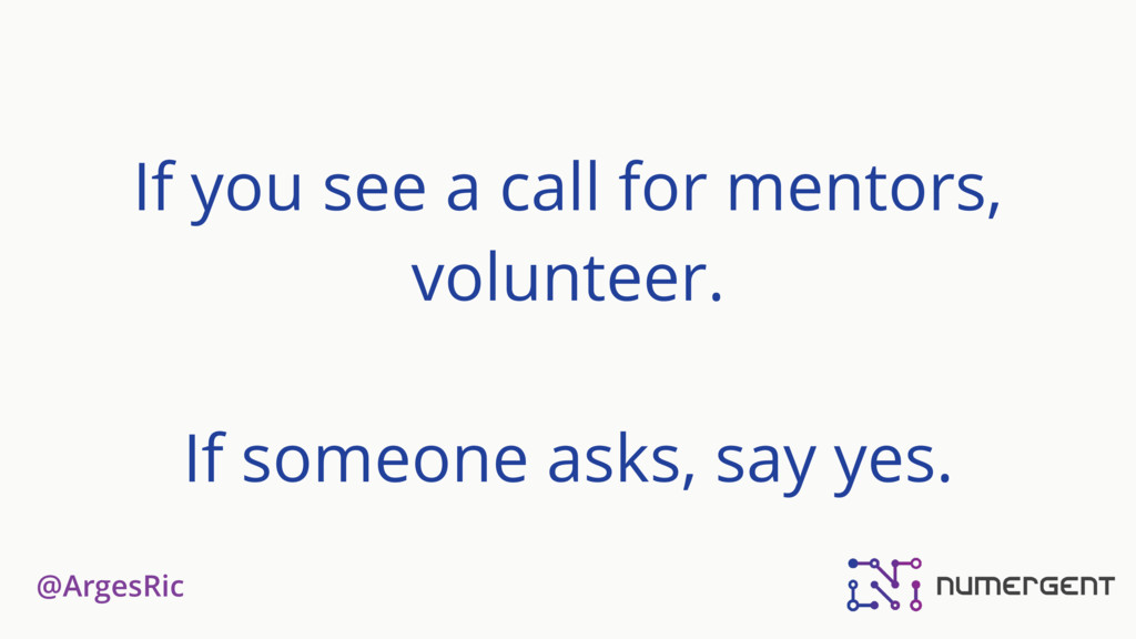 @ArgesRic If you see a call for mentors, volunt...