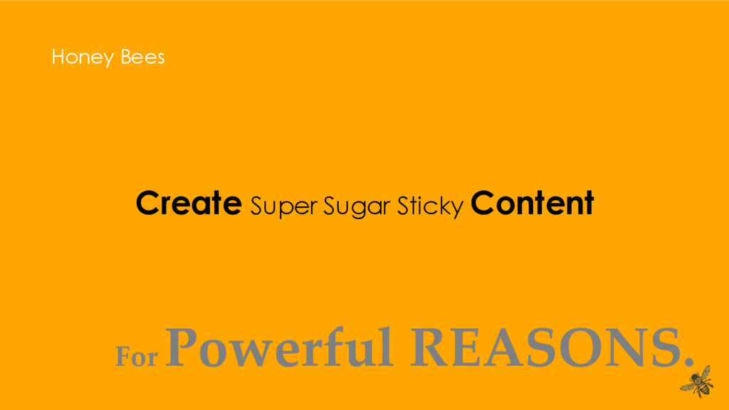 Create Super Sugar Sticky Content Honey Bees Fo...