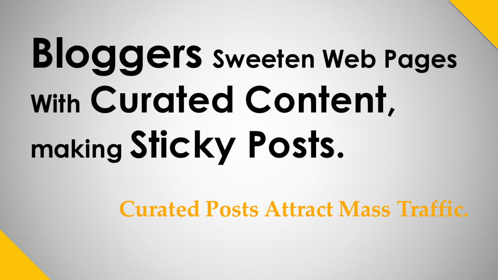 Bloggers Sweeten Web Pages With Curated Content...