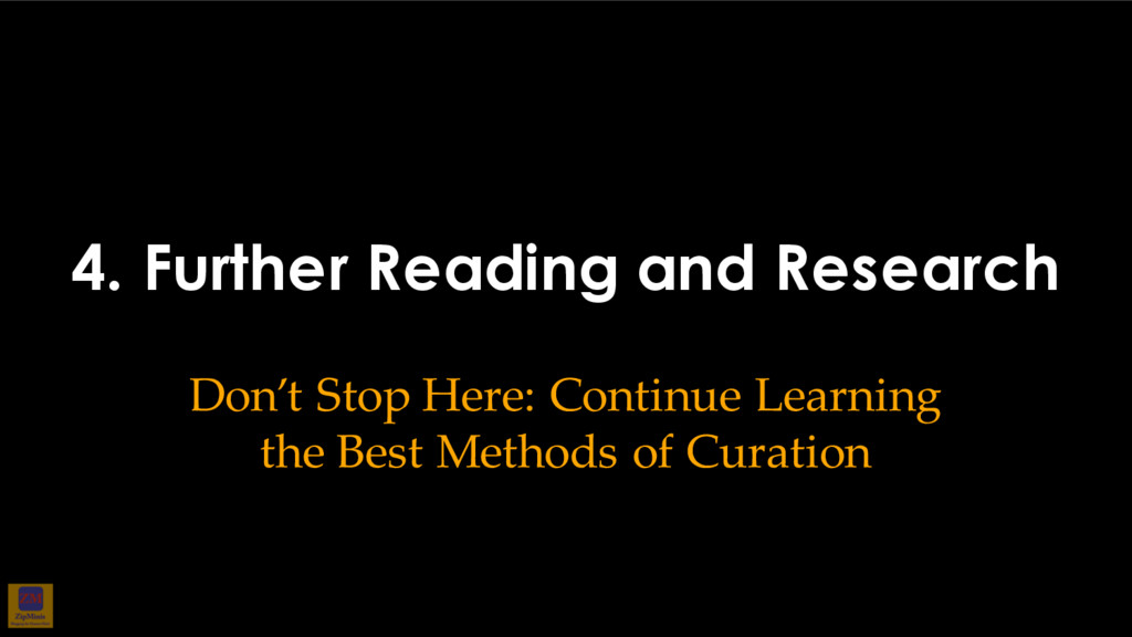 4. Further Reading and Research Don't Stop Here...