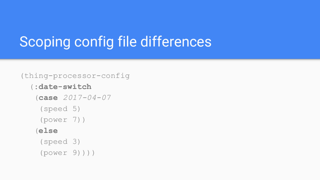 Scoping config file differences (thing-processo...