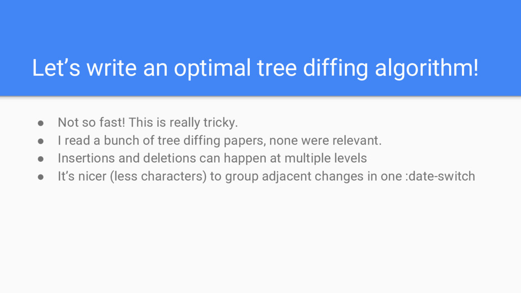 Let's write an optimal tree diffing algorithm! ...