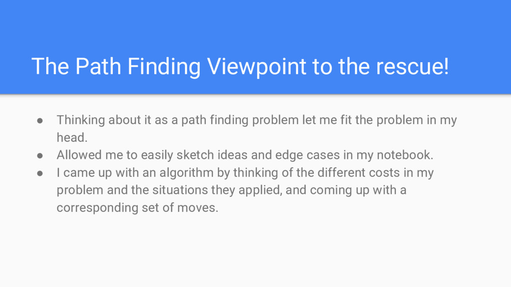 The Path Finding Viewpoint to the rescue! ● Thi...