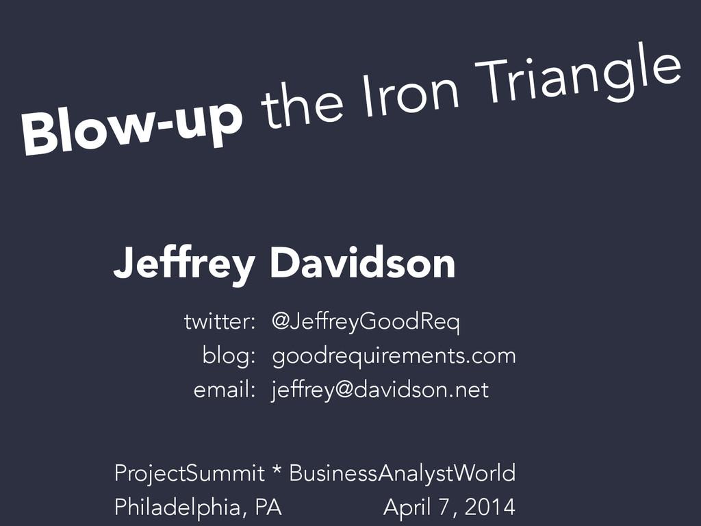 Blow-up the Iron Triangle Jeffrey Davidson twit...