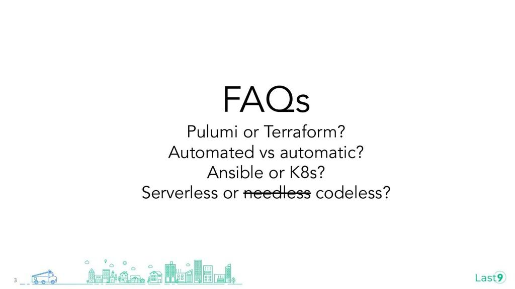 FAQs Pulumi or Terraform? Automated vs automati...