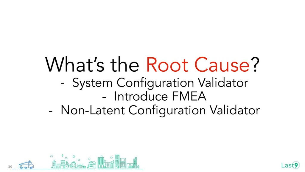 What's the Root Cause? - System Configuration Va...
