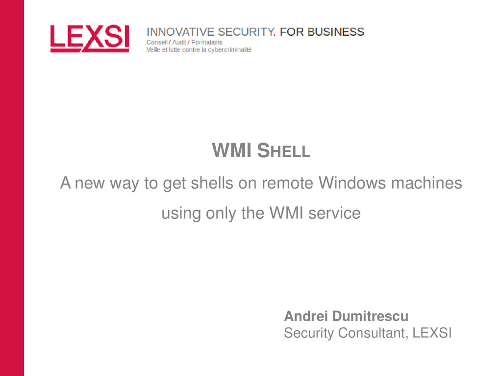 LEXSI > CLIENT' A WMI SHELL A new way to get sh...
