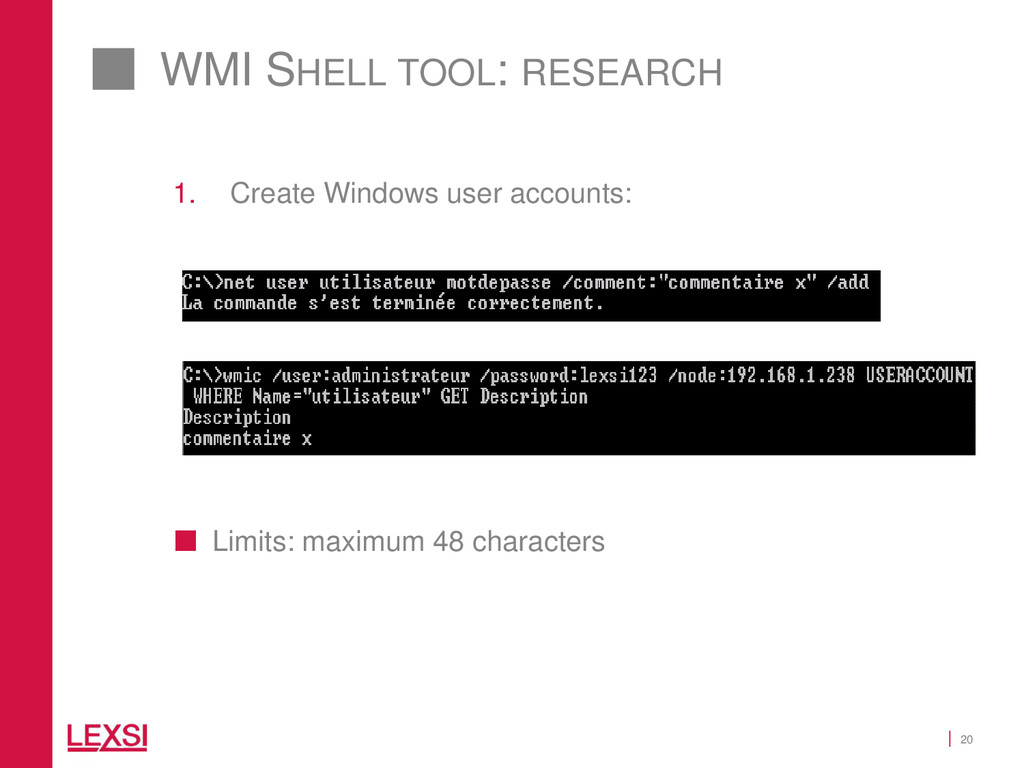 20 WMI SHELL TOOL: RESEARCH 1. Create Windows u...