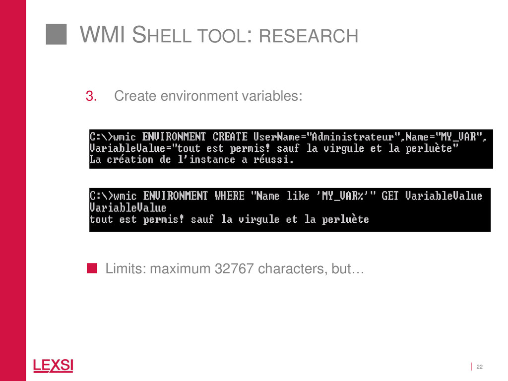 22 WMI SHELL TOOL: RESEARCH 3. Create environme...
