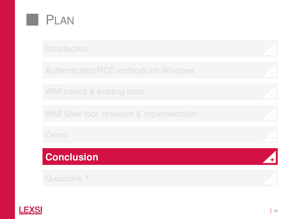 28 PLAN Conclusion Questions ? WMI basics & exi...