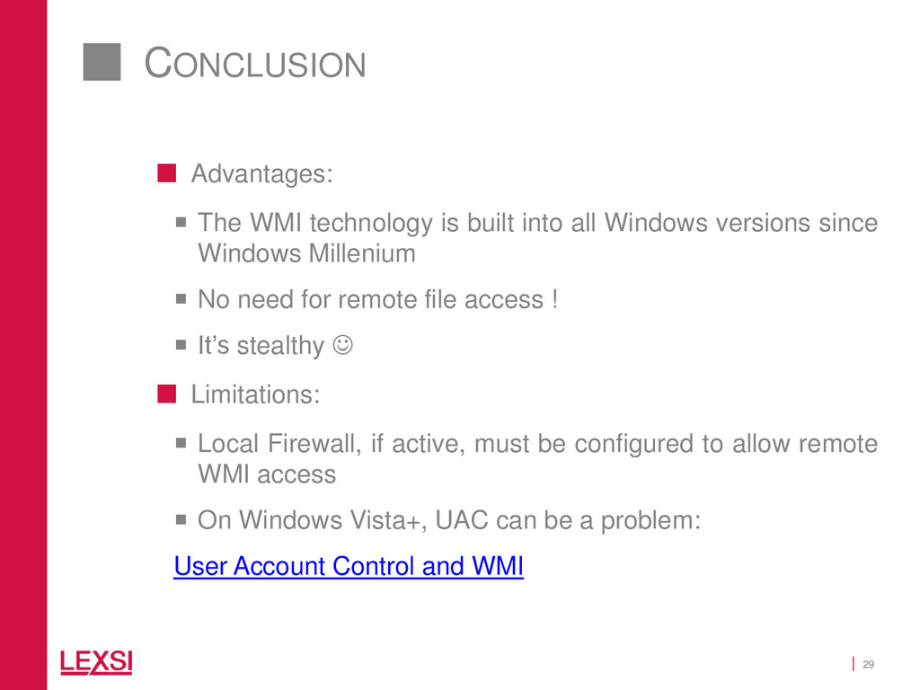 29 CONCLUSION  Advantages:  The WMI technolog...