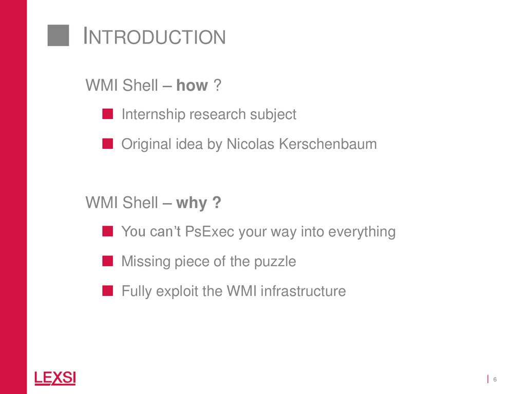 6 INTRODUCTION WMI Shell – how ?  Internship r...