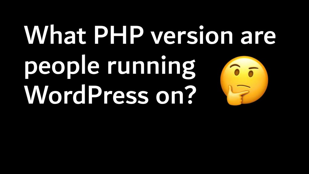 What PHP version are people running WordPress o...