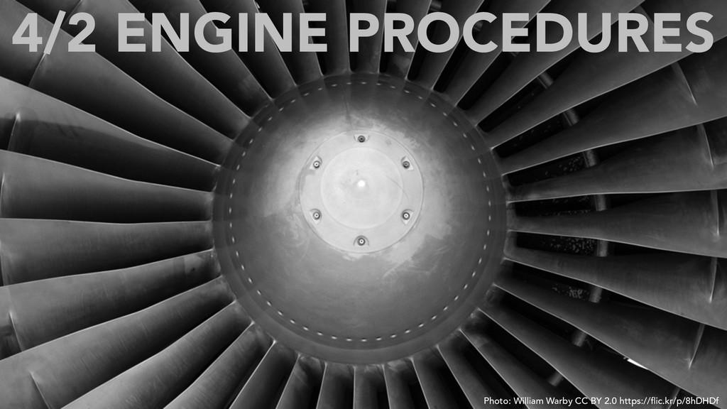4/2 ENGINE PROCEDURES Photo: William Warby CC B...