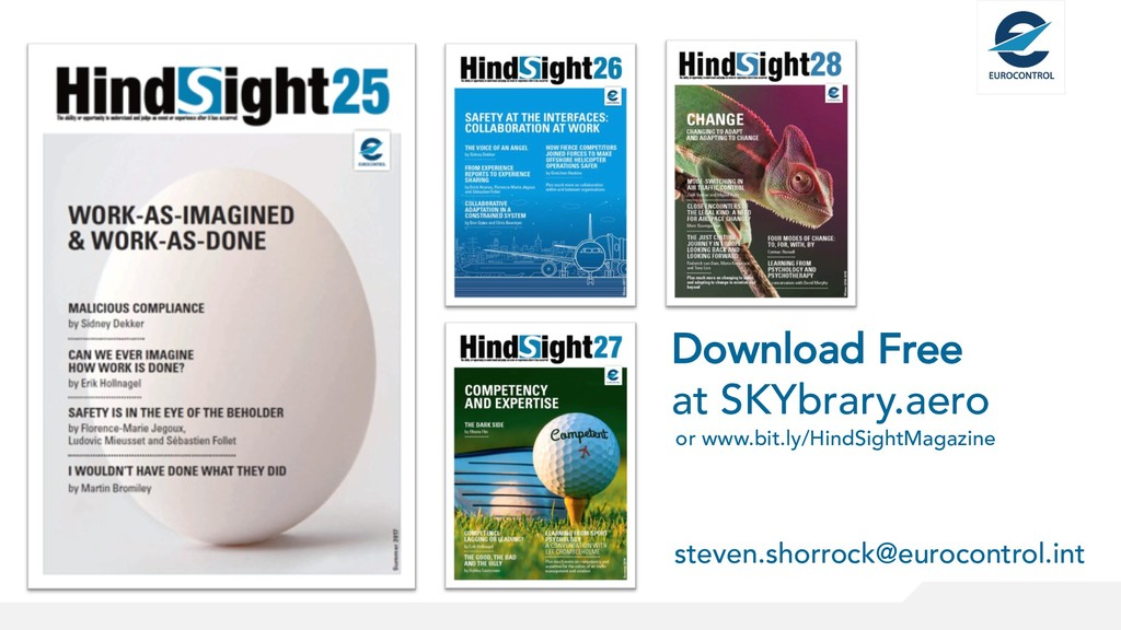 or www.bit.ly/HindSightMagazine steven.shorrock...