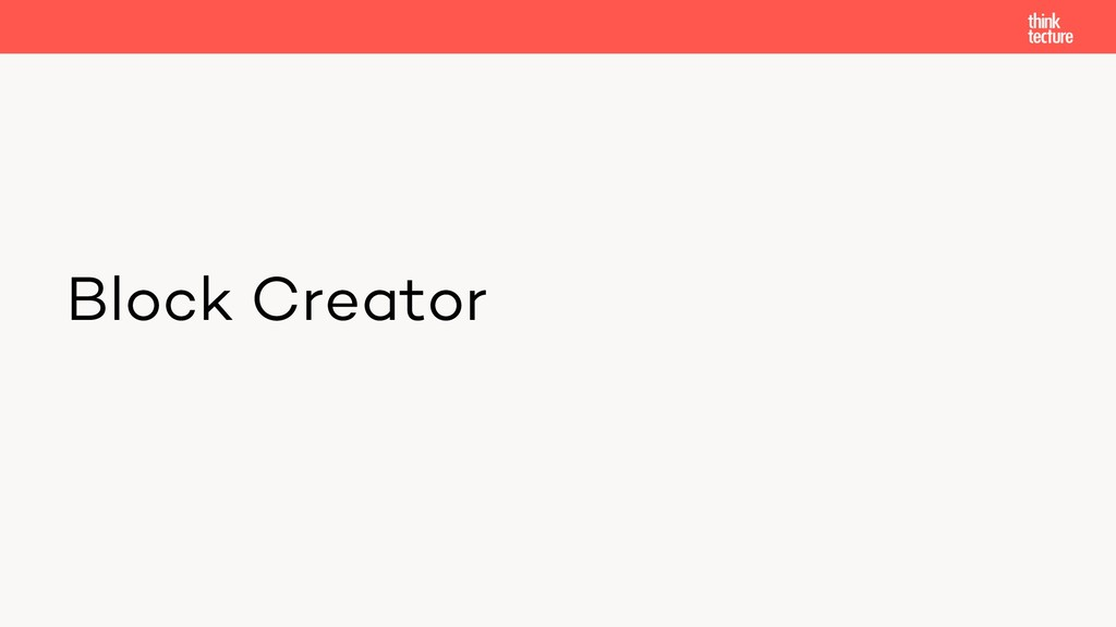 Block Creator