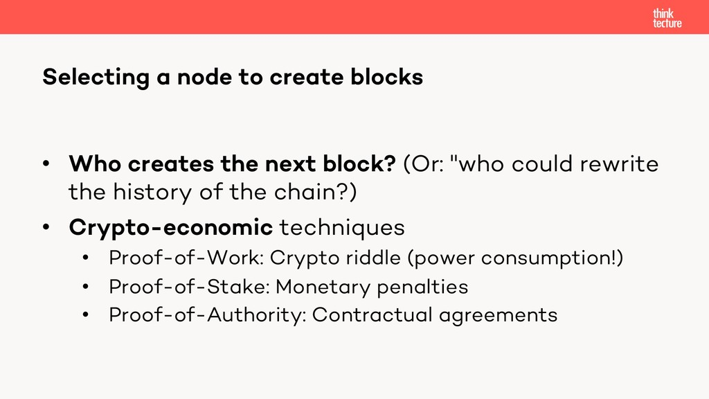 """• Who creates the next block? (Or: """"who could r..."""