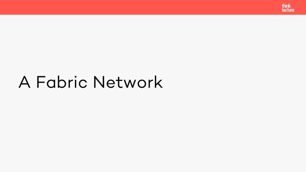 A Fabric Network