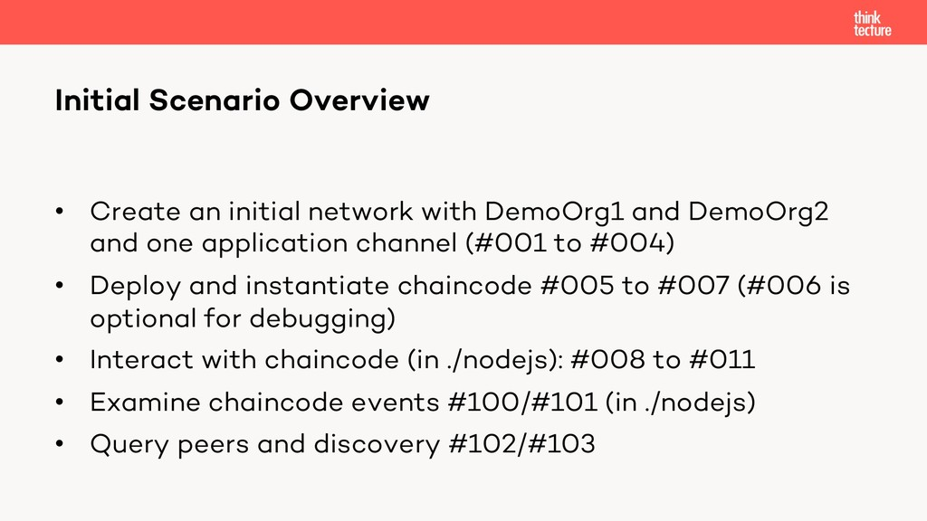 • Create an initial network with DemoOrg1 and D...