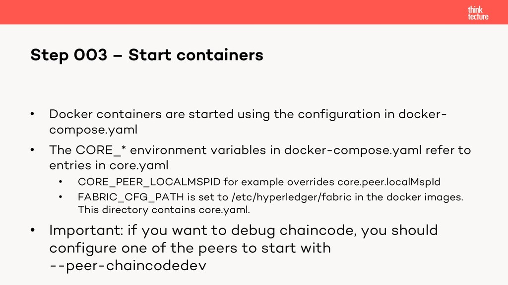 • Docker containers are started using the confi...