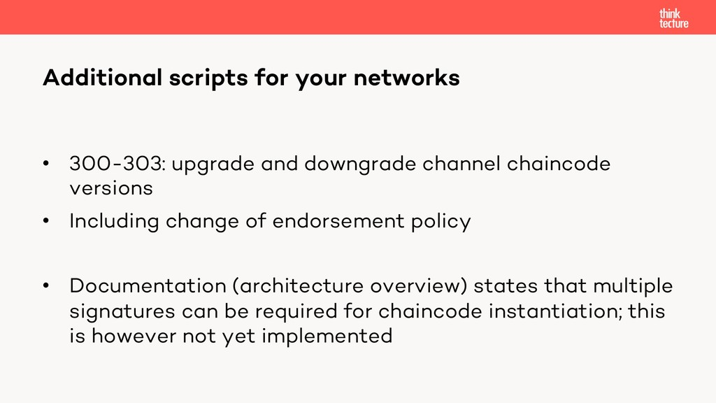 • 300-303: upgrade and downgrade channel chainc...