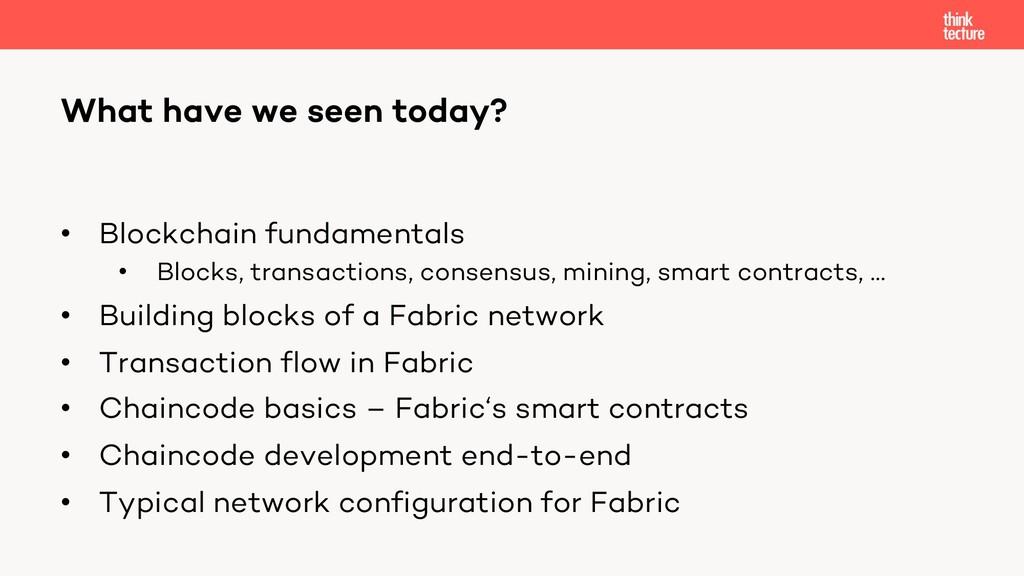 • Blockchain fundamentals • Blocks, transaction...