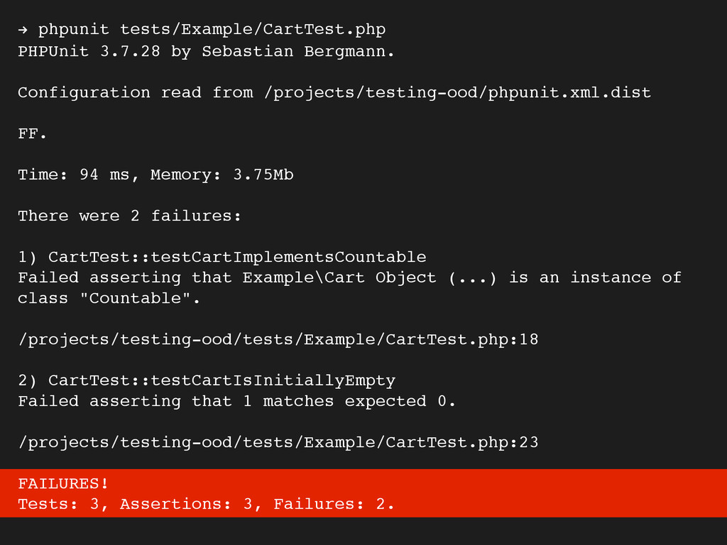 ! phpunit tests/Example/CartTest.php! PHPUnit 3...