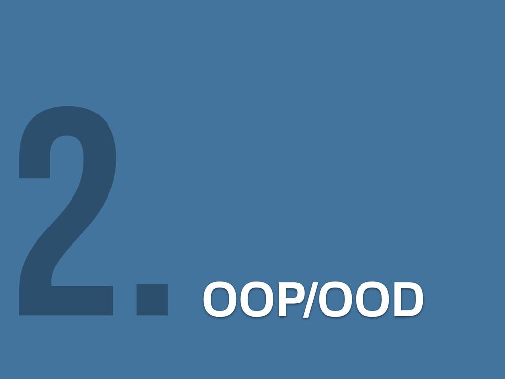 OOP/OOD 2.
